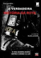 A Verdadeira História da ROTA (A Verdadeira História da ROTA)