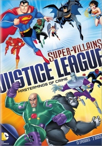 DC Super Vilões Liga da Justiça: Mentores do Crime - Poster / Capa / Cartaz - Oficial 1