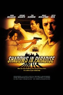Shadows in Paradise - Poster / Capa / Cartaz - Oficial 1