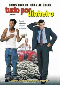 Tudo Por Dinheiro - Poster / Capa / Cartaz - Oficial 2