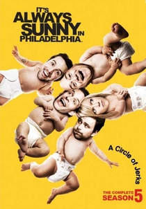 It's Always Sunny in Philadelphia (5ª Temporada) - Poster / Capa / Cartaz - Oficial 1