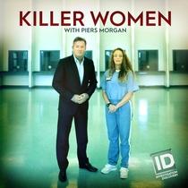 Mulheres Assassinas com Piers Morgan (2ª Temporada) - Poster / Capa / Cartaz - Oficial 1