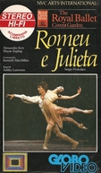 The Royal Ballet Covent Garden - Romeu e Julieta (The Bolshoi Ballet: Romeo and Juliet)
