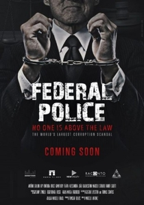 Polícia Federal: A Lei é Para Todos - Poster / Capa / Cartaz - Oficial 2