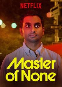 Master of None (1ª Temporada) - Poster / Capa / Cartaz - Oficial 2
