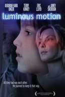 Luminous Motion (Luminous Motion)