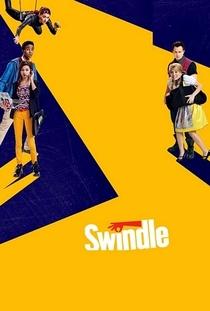 Swindle - Poster / Capa / Cartaz - Oficial 2