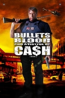 Balas de Sangue (Bullets, Blood & A Fistful Of Cash)