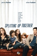 Splitting Up Together (1ª Temporada) (Splitting Up Together (Season 1))
