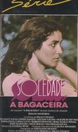 Soledade - A Bagaceira (Soledade, a Bagaceira)