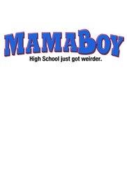 Mamaboy - Poster / Capa / Cartaz - Oficial 1