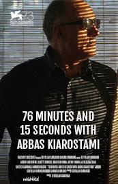 76 Minutos e 15 Segundos com Kiarostami - Poster / Capa / Cartaz - Oficial 1