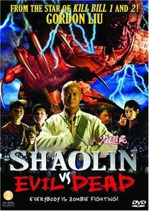 Shaolin vs. Evil Dead - Poster / Capa / Cartaz - Oficial 1