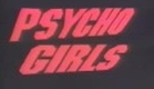 Psycho girls (1985) Trailer Ingles