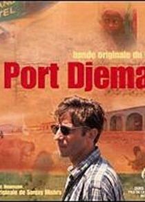 Port Djema - Poster / Capa / Cartaz - Oficial 1