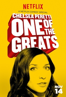Chelsea Peretti: One of the Greats - Poster / Capa / Cartaz - Oficial 1