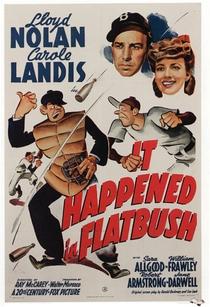 It Happened in Flatbush - Poster / Capa / Cartaz - Oficial 1