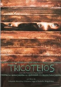 Tricoteios - Poster / Capa / Cartaz - Oficial 1