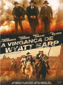A Vingança de Wyatt Earp  - Poster / Capa / Cartaz - Oficial 2