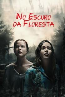 No Escuro da Floresta - Poster / Capa / Cartaz - Oficial 3