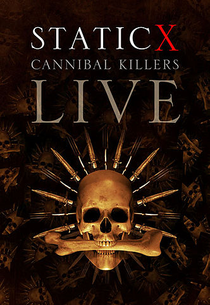 Static-X: Cannibal Killers Live - Poster / Capa / Cartaz - Oficial 1