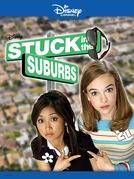 Presas no Subúrbio (Stuck in the Suburbs)
