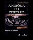 A História do Petróleo (The Epic of Black Gold)