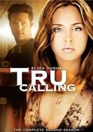 Tru Calling - O Apelo (2ª Temporada) (Tru Calling (Season 2))
