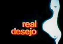 Real Desejo - Poster / Capa / Cartaz - Oficial 1