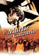 O Mártir do Calvário (El mártir del Calvario)