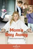 Uma Folga Para Mamãe (Mom's Day Away)