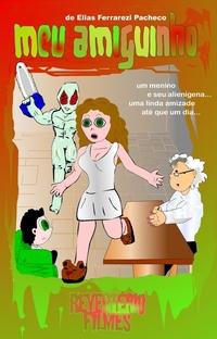 Meu Amiguinho - Poster / Capa / Cartaz - Oficial 1