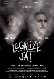 Legalize Já! - Amizade Nunca Morre - Poster / Capa / Cartaz - Oficial 1
