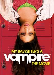 Minha Babá é Uma Vampira - O Filme - Poster / Capa / Cartaz - Oficial 1