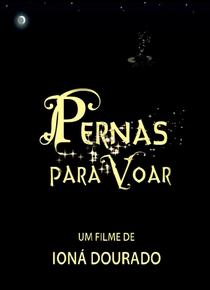 Pernas Para Voar - Poster / Capa / Cartaz - Oficial 1
