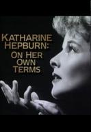 Katharine Hepburn: On Her Own Terms (Katharine Hepburn: On Her Own Terms)