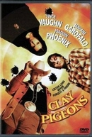 Clay Pigeons (Clay Pigeons)