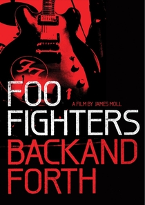 Foo Fighters: Back and Forth - Poster / Capa / Cartaz - Oficial 2