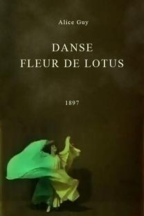 Danse fleur de lotus - Poster / Capa / Cartaz - Oficial 1