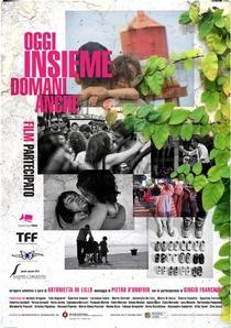 Juntos Hoje, Amanhã Também - Filme Participativo - Poster / Capa / Cartaz - Oficial 1