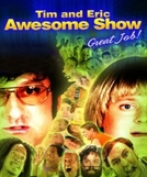 Tim and Eric Awesome Show, Great Job! (1ª Temporada) (Tim and Eric Awesome Show, Great Job! (Season 1))