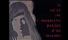 La Vérité sur l'Imaginaire Passion d'un Inconnu (La Vérité sur l'Imaginaire Passion d'un Inconnu)