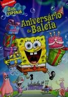 Bob Esponja - Aniversário da Baleia (SpongeBob SquarePants: Whale of a Birthday)