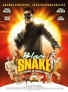 Black Snake, la légende du serpent noir (Black Snake, la légende du serpent noir)