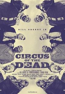 Circus of the Dead - Poster / Capa / Cartaz - Oficial 1
