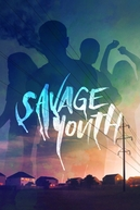 Savage Youth (Savage Youth)