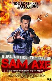 Burn Notice: A Queda de Sam Axe - Poster / Capa / Cartaz - Oficial 3