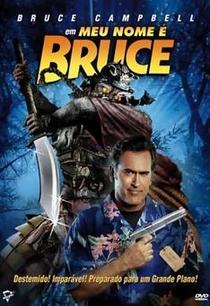 Meu Nome é Bruce - Poster / Capa / Cartaz - Oficial 6