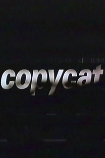 Copycat - Poster / Capa / Cartaz - Oficial 1