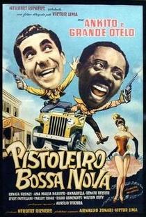 Pistoleiro Bossa Nova - Poster / Capa / Cartaz - Oficial 1